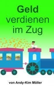 Mein eBook – Geld verdienen im Zug