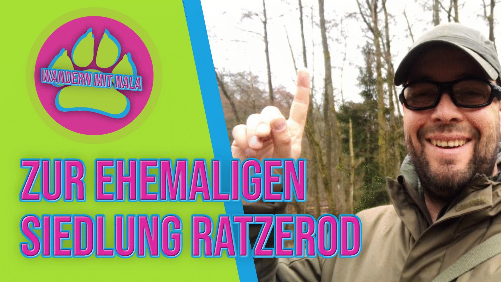 Wandern mit Nala - Zur ehemaligen Siedlung Ratzerod