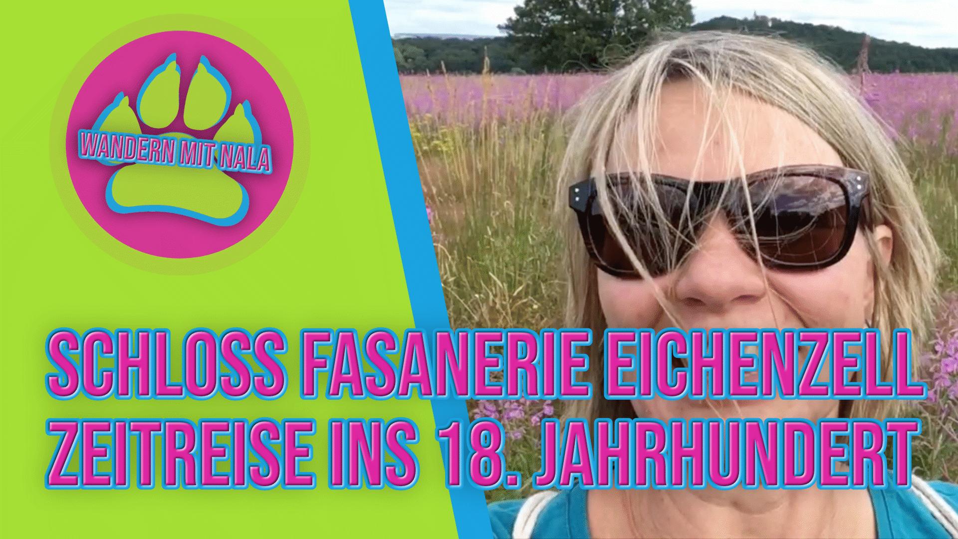 Wandern mit Nala - Schloss Fasanerie Eichenzell - Zeitreise ins 18. Jahrhundert