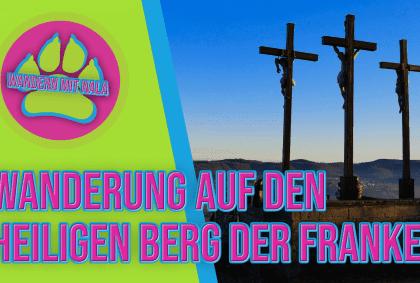 Der heilige Berg ⛰️ der Franken – Kreuzberg – Rhön – Wandern mit Hund 🐶